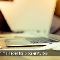 Porque son una mala idea los blog gratuitos