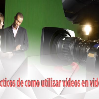 Tres casos prácticos de como utilizar vídeos en videomarketing