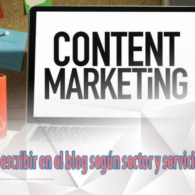 Infográfia: Que escribir en el blog según sector y servicio?
