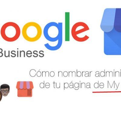 Google My Business, cómo añadir un administrador.
