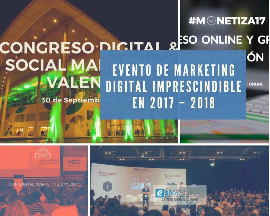 Evento de Marketing Digital imprescindible en 2017 – 2018