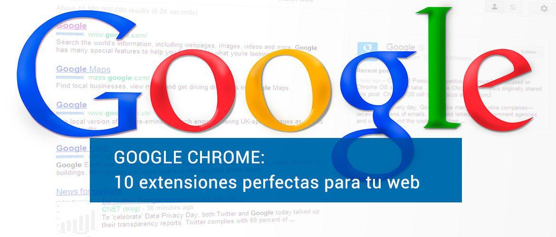 Extensiones de Chrome para tu web